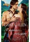 Gayle Callen. A makacs vőlegény
