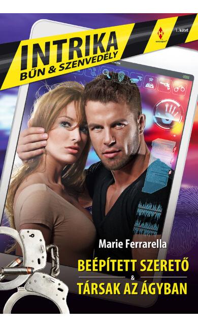 Marie Ferrarella: Beépített szerető; Marie Ferrarella: Társak az ágyban