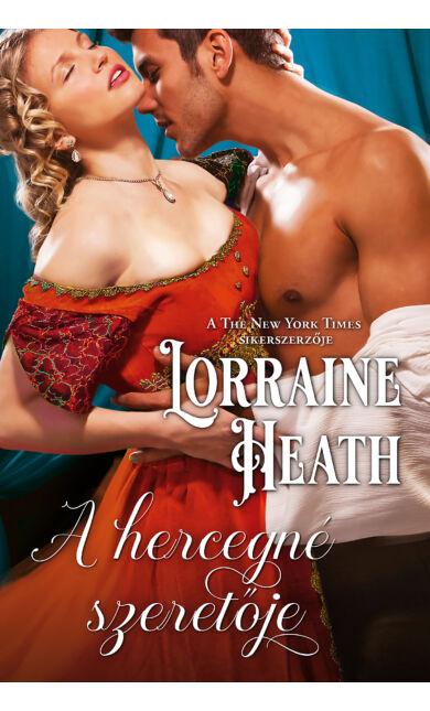 Lorraine Heath: A hercegné szeretője (E-könyv)