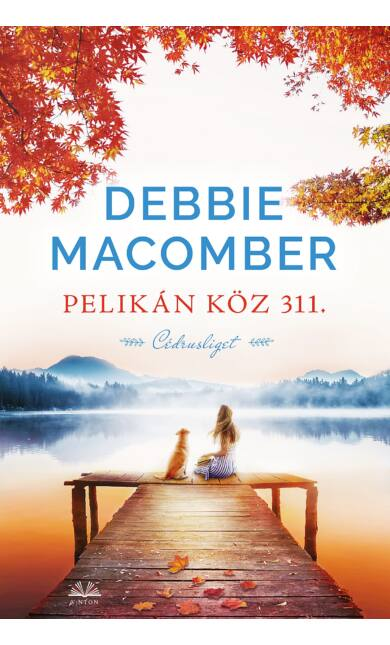 Debbie Macomber: Pelikán köz 311