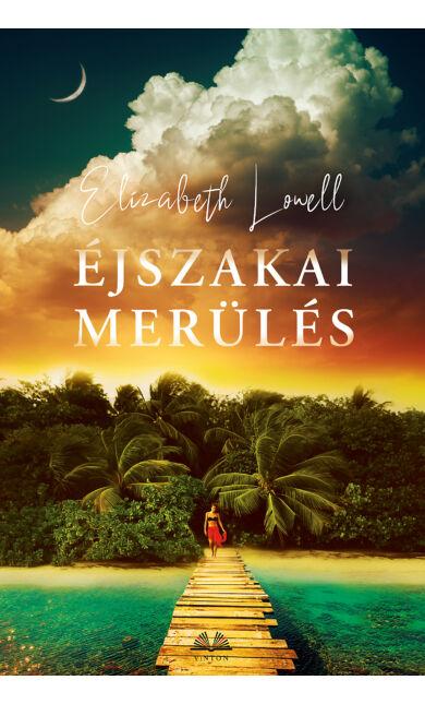 Elizabeth Lowell: Éjszakai merülés