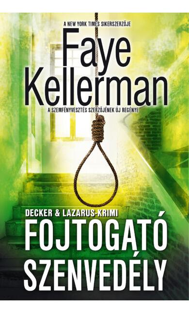Faye Kellerman: Fojtogató szenvedély (Peter Decker & Rina Lazarus 19.)