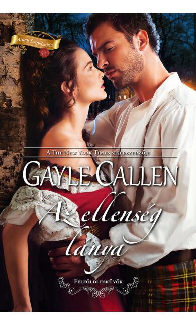 Gayle Callen: Az ellenség lánya