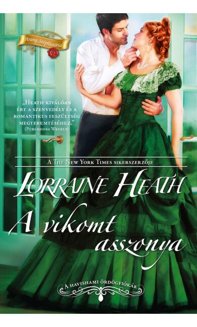 Lorraine Heath: A vikomt asszonya (Havishami ördögfiókák 3.)