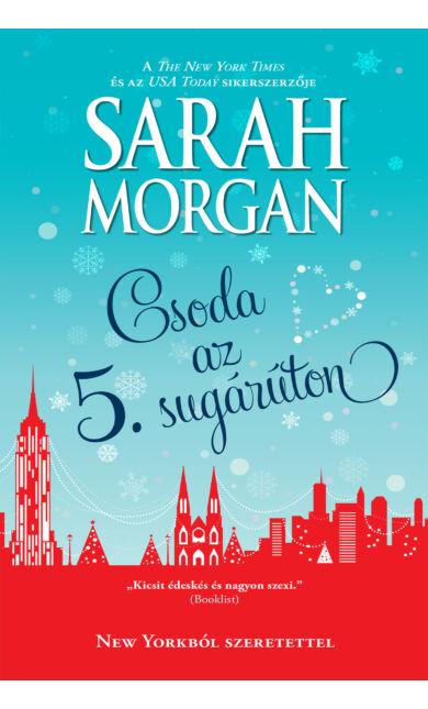 Sarah Morgan: Csoda az 5. sugárúton (New Yorkból szeretettel 6/3.)