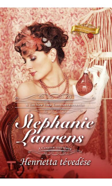 Stephanie Laurens: Henrietta tévedése