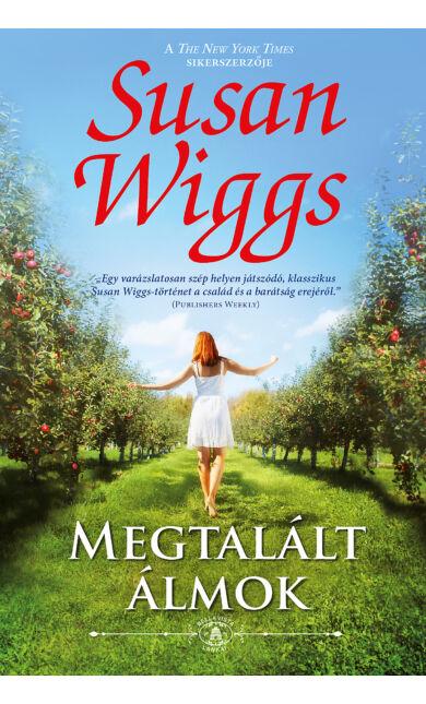 Susan Wiggs: Megtalált álmok