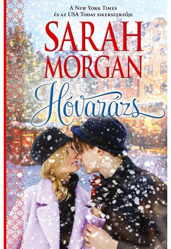 Sarah Morgan: Hóvarázs