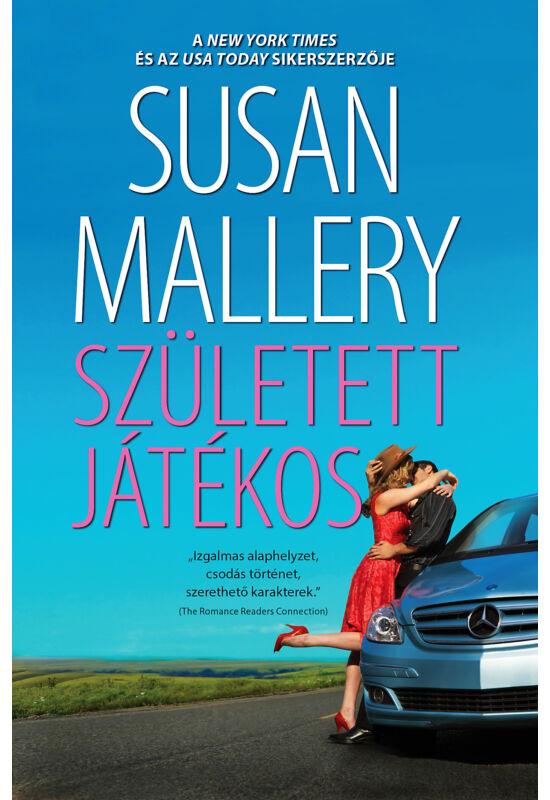 Susan Mallery: Született játékos