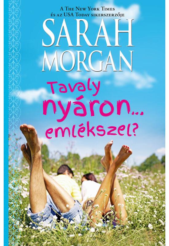 Sarah  Morgan: Tavaly nyáron… emlékszel?