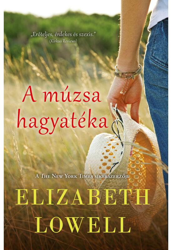 Elizabeth Lowell: A múzsa hagyatéka