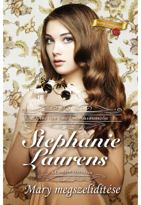 Stephanie  Laurens: Mary megszelídítése