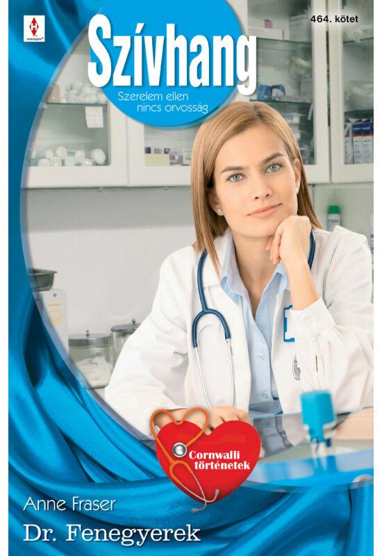 Anne Fraser: Dr. Fenegyerek