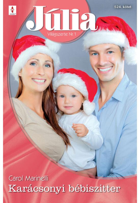 Carol Marinelli: Karácsonyi bébiszitter