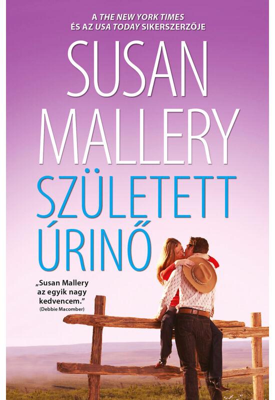 Susan Mallery: Született úrinő