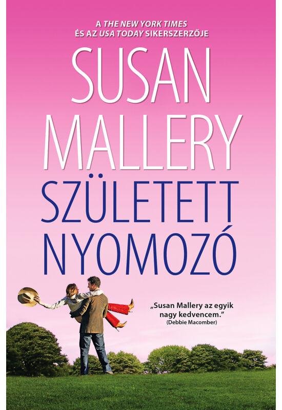 Susan Mallery: Született nyomozó