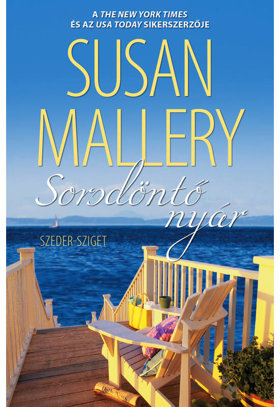 Susan Mallery: Sorsdöntő nyár