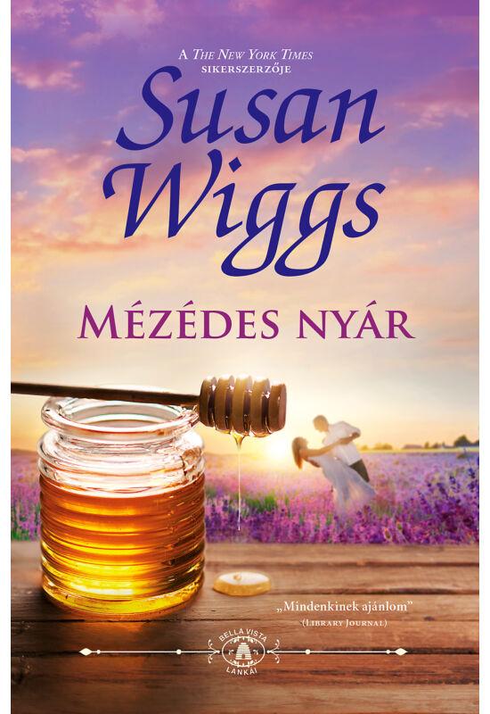 Susan  Wiggs: Mézédes nyár