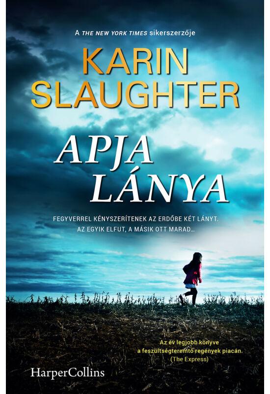 Karin Slaughter: Apja lánya
