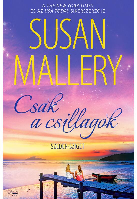 Susan Mallery: Csak a csillagok