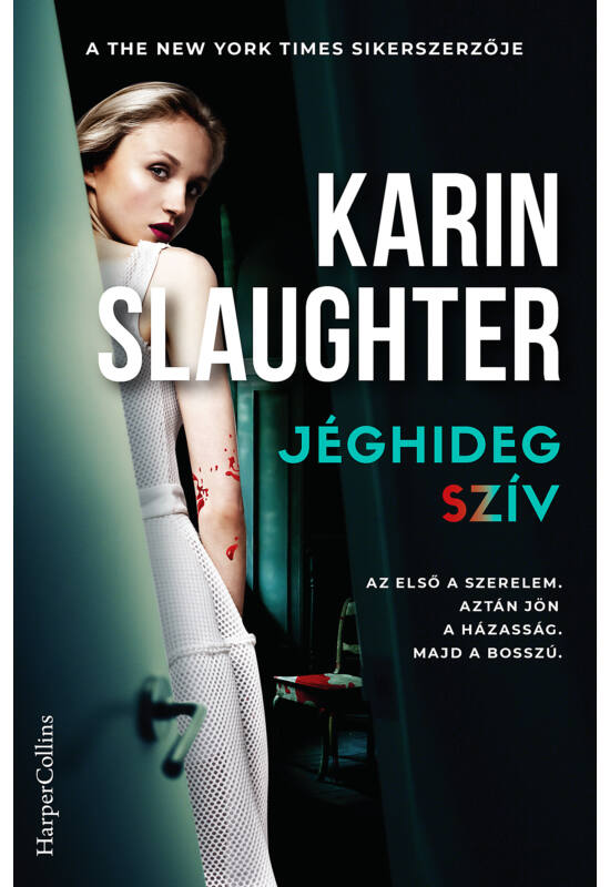 Karin Slaughter: Jéghideg szív