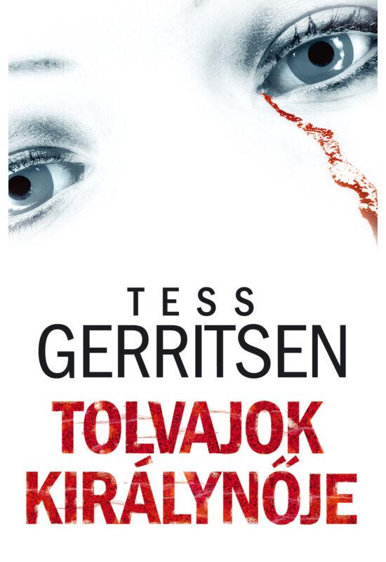 Tess Gerritsen: Tolvajok királynője