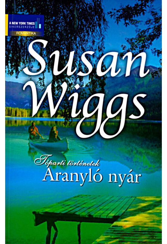 Susan Wiggs: Aranyló nyár