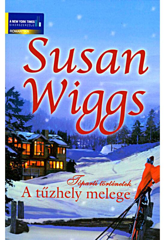 Susan Wiggs: A tűzhely melege