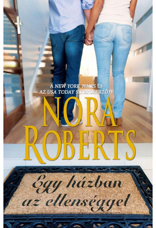 Nora Roberts: Egy házban az ellenséggel