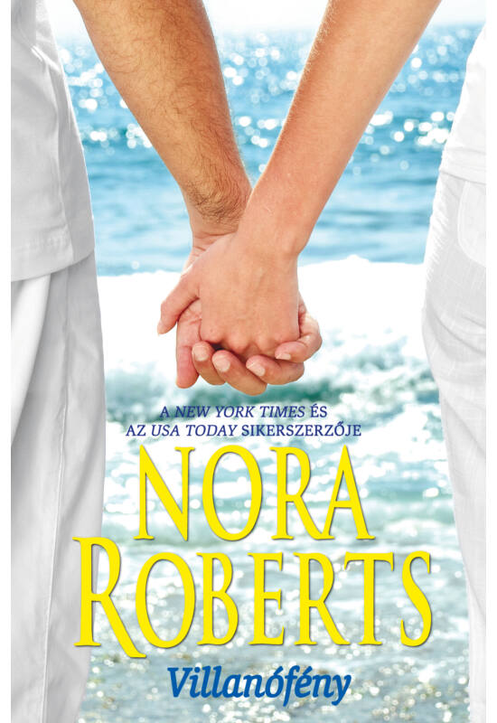 Nora Roberts: Villanófény
