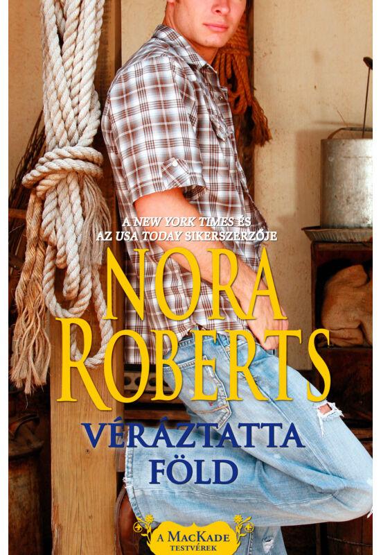 Nora Roberts: Véráztatta föld