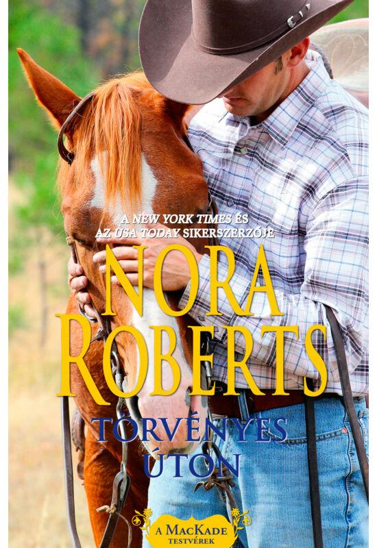 Nora Roberts: Törvényes úton