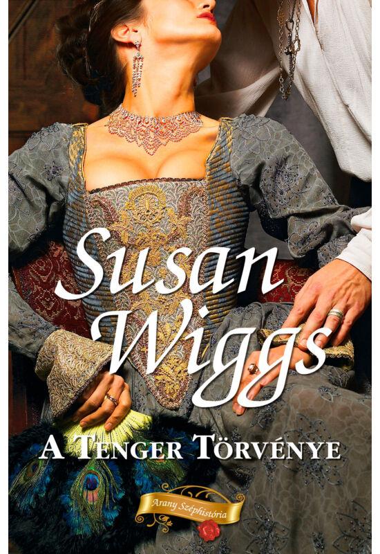 Susan Wiggs:A tenger törvénye