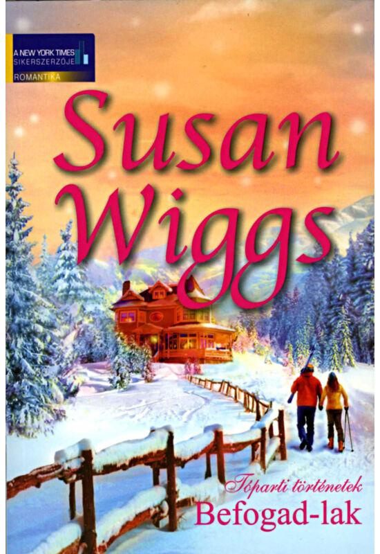 Susan Wiggs: Befogad-lak