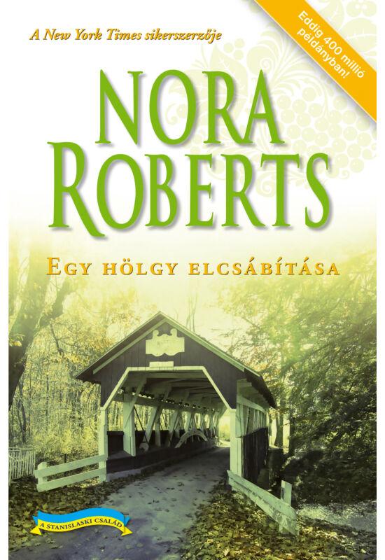 Nora Roberts: Egy hölgy elcsábítása