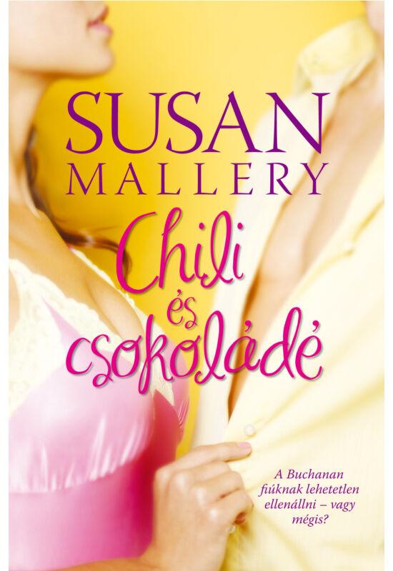Susan Mallery: Chili és csokoládé