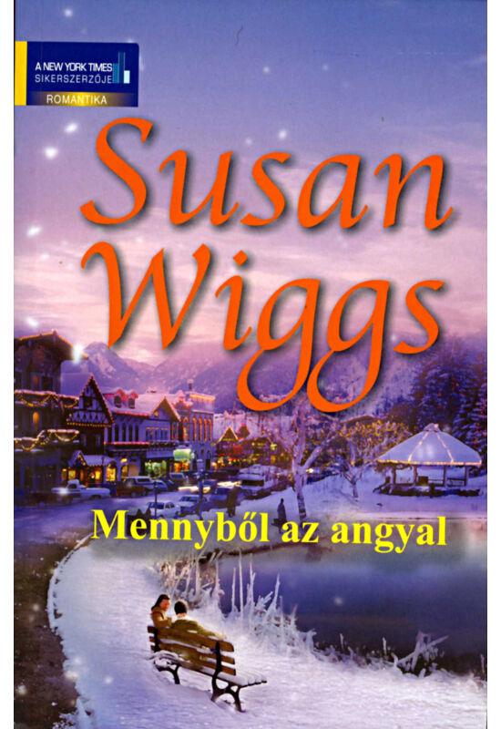 Susan Wiggs: Mennyből az angyal