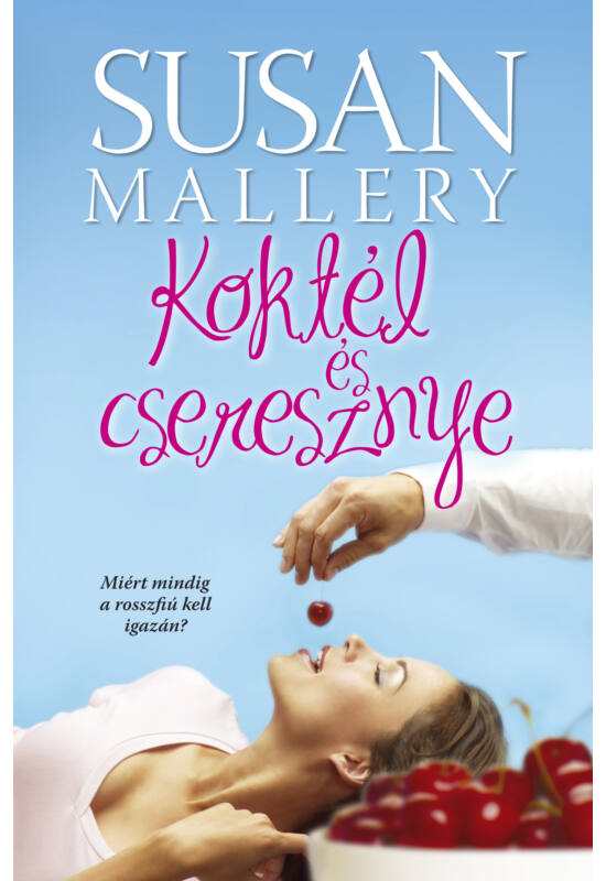 Susan Mallery: Koktél és cseresznye