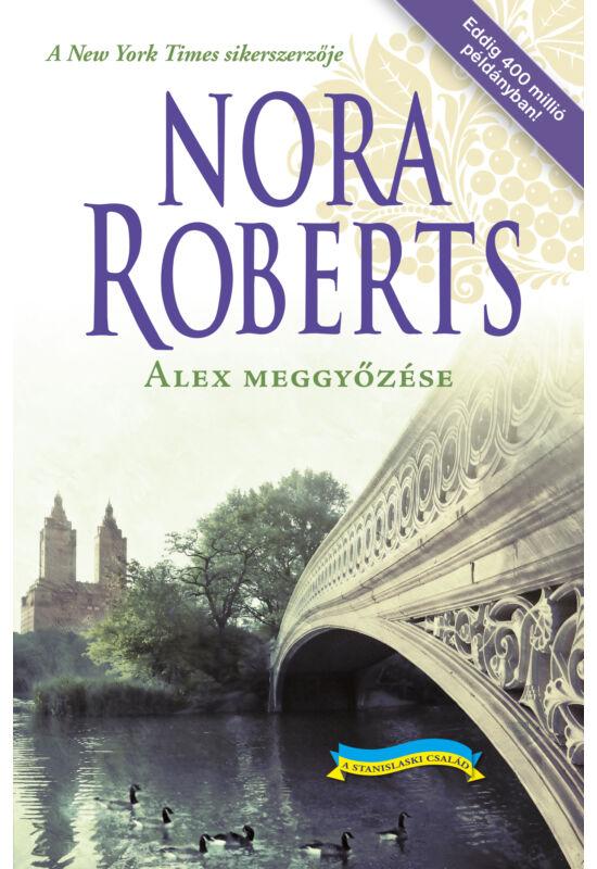 Nora Roberts: Alex meggyőzése