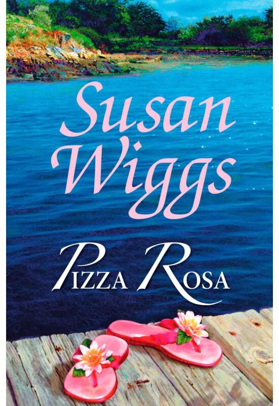 Susan Wiggs: Pizza Rosa