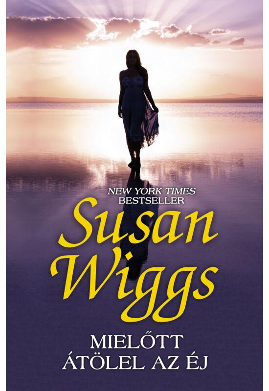 Susan Wiggs: Mielőtt átölel az éj