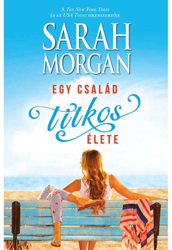 Sarah Morgan: Egy család titkos élete