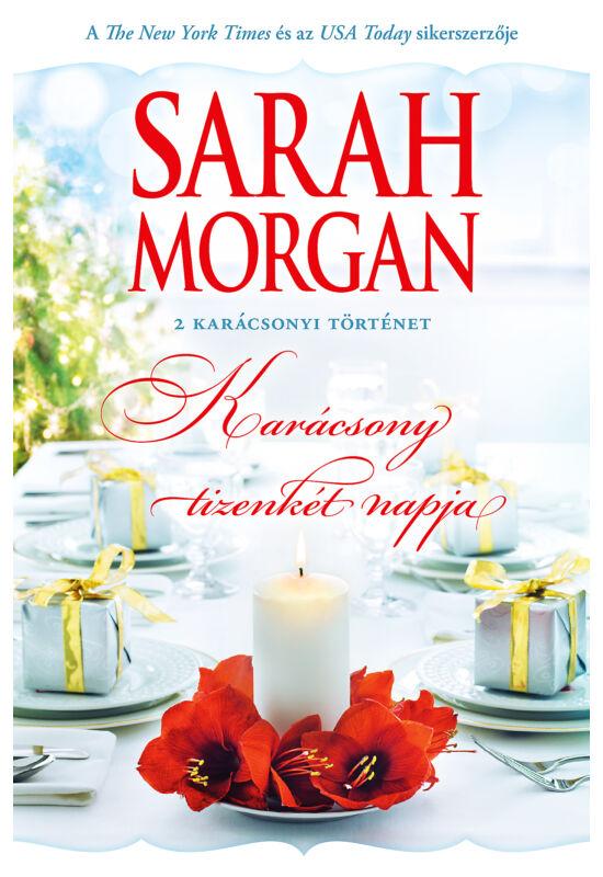 Sarah Morgan: Karácsony 12 napja; Sarah Morgan: Újévi kívánság