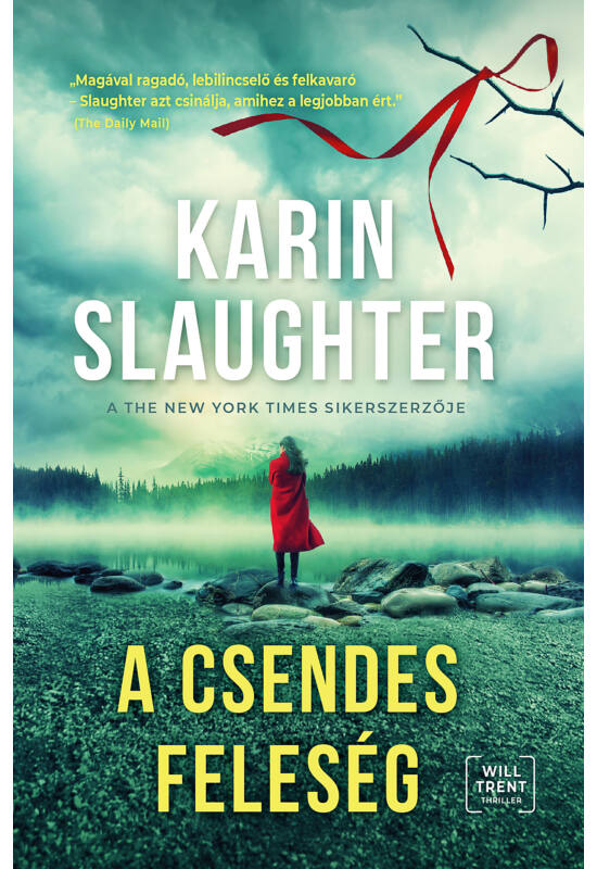 Karin Slaughter: A csendes feleség