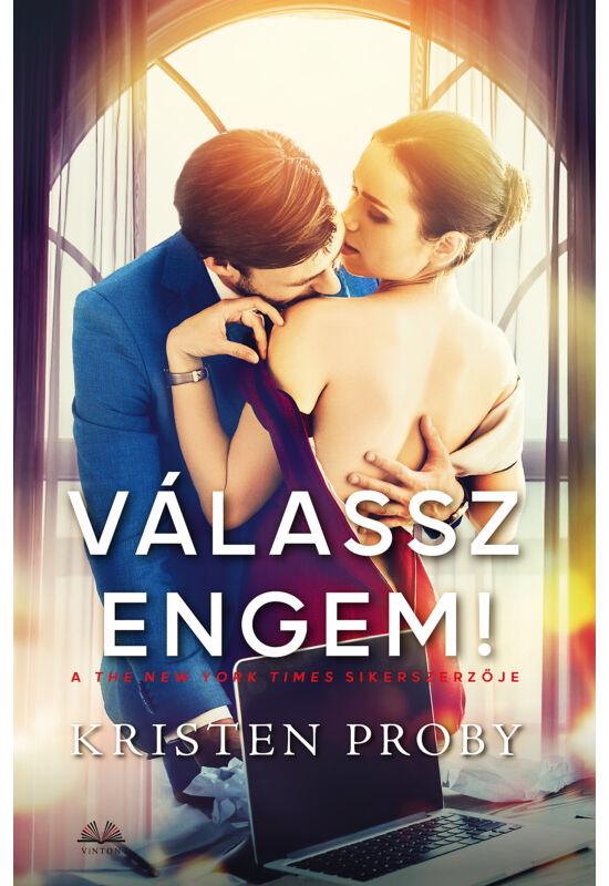 Kristen Proby: Válassz engem!