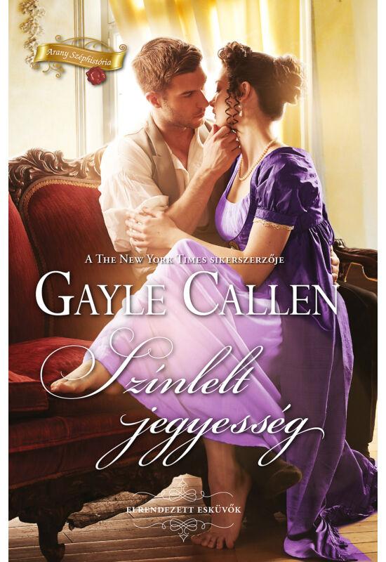 Gayle Callen: Színlelt jegyesség