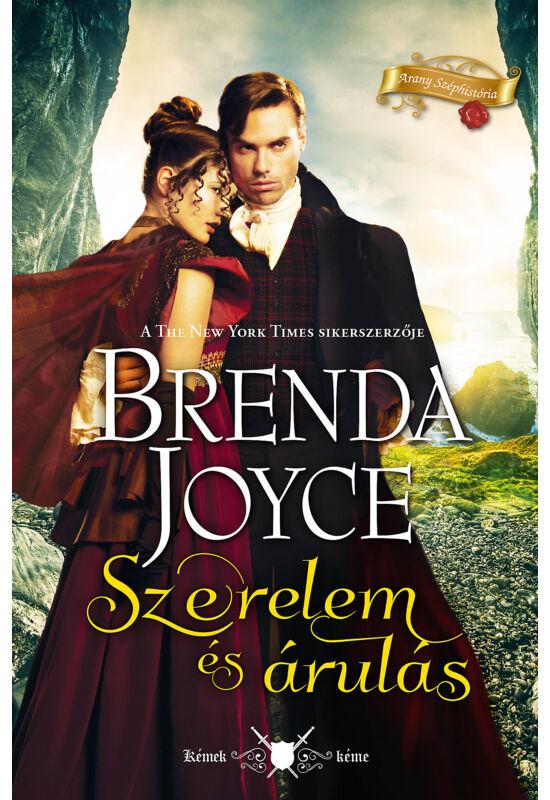 Brenda Joyce: Szerelem és árulás (Kémek kémje 1.)