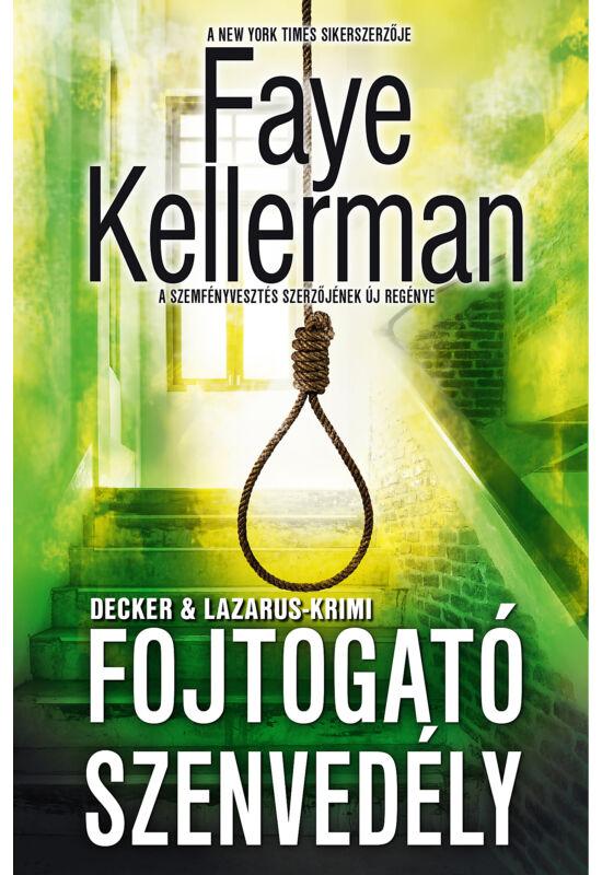 Faye Kellermann: Fojtogató szenvedély