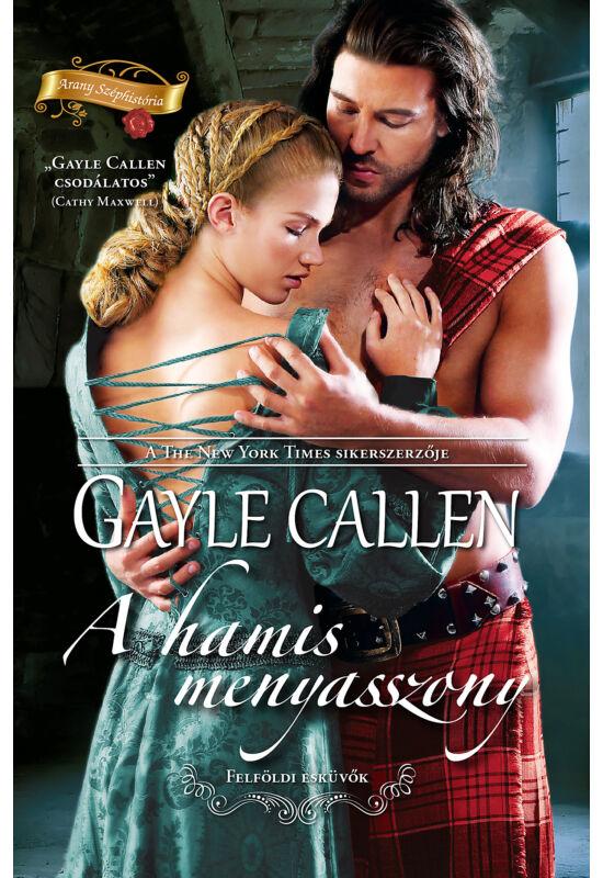 Gayle Callen: A hamis menyasszony