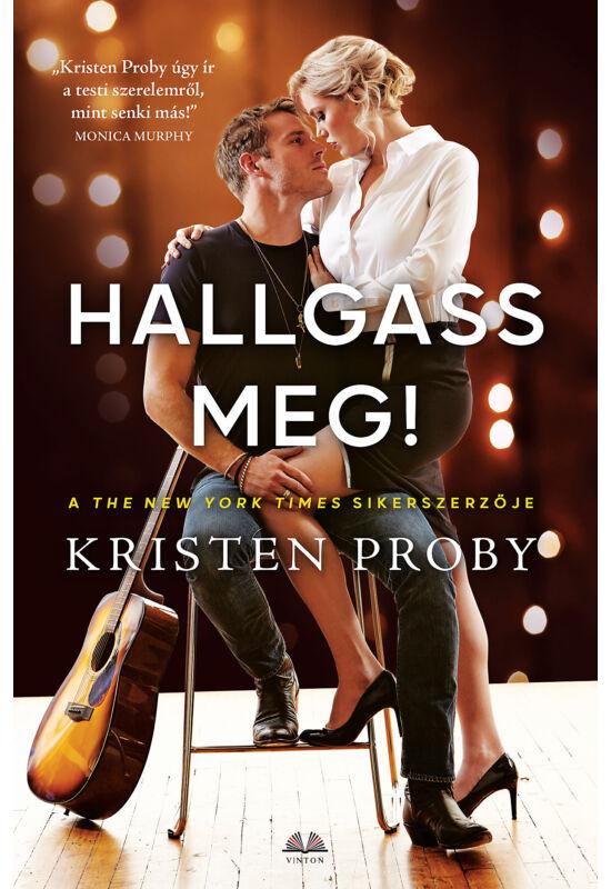 Kristen Proby: Hallgass meg!